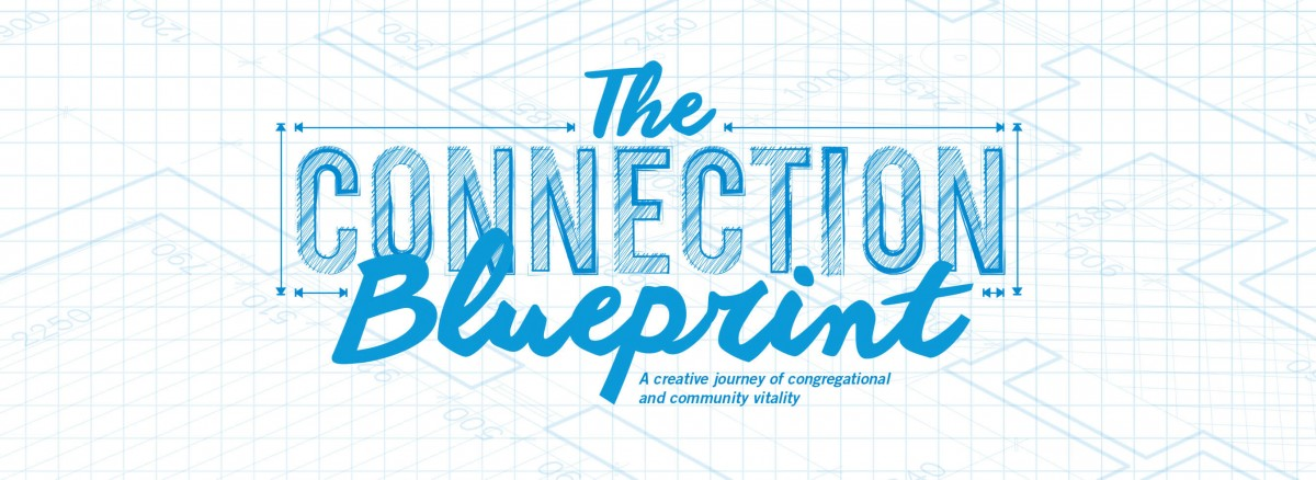 Connection blueprint west ohio conference of the united connection blueprint is an innovative hands on practical learning process designed to help congregations maximize the impact of jesus redemptive and malvernweather Choice Image